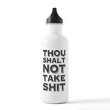 Thou shalt not take sh Water Bottle