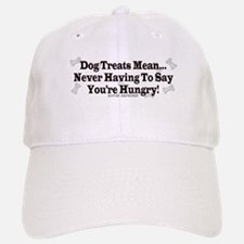 Dog Treat Saying Baseball Baseball Cap