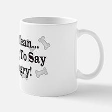 Dog Treat Saying Mug