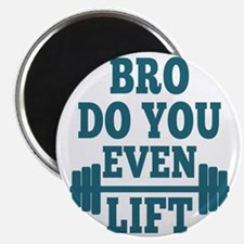 Bro Do You Even Lift Blue Magnet
