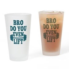 Bro Do You Even Lift Blue Drinking Glass