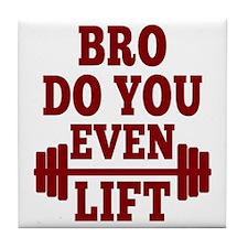 Bro Do You Even Lift Red Tile Coaster