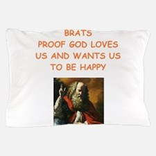 brats Pillow Case