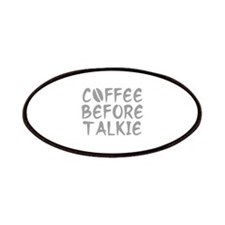 Coffee Before Talkie Patches