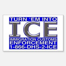 TURN 'EM INTO ICE - Rectangle Decal