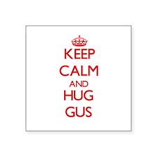 Keep Calm and HUG Gus Sticker