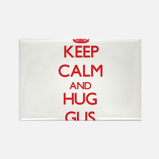 Keep Calm and HUG Gus Magnets
