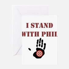 I STAND WITH PHIL Greeting Cards