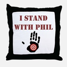 I STAND WITH PHIL Throw Pillow