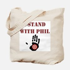 I STAND WITH PHIL Tote Bag