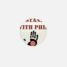 I STAND WITH PHIL Mini Button