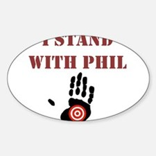 I STAND WITH PHIL Decal
