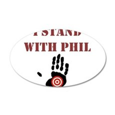 I STAND WITH PHIL Wall Decal