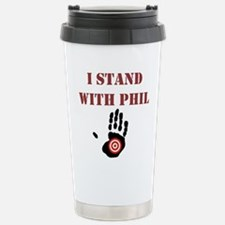 I STAND WITH PHIL Travel Mug