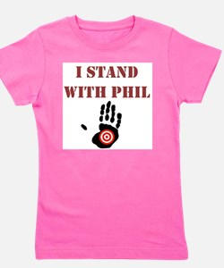 I STAND WITH PHIL Girl's Tee