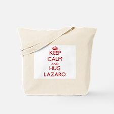Keep Calm and HUG Lazaro Tote Bag