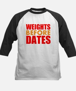 Weights Before Dates Baseball Jersey