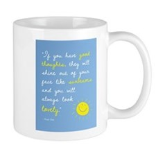 If You Have Good Thoughts Mug