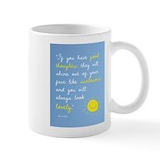 If You Have Good Thoughts Small Mug