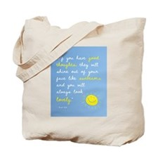 If You Have Good Thoughts Tote Bag