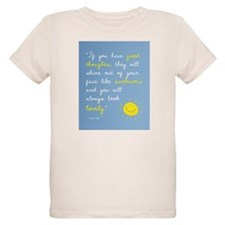 If You Have Good Thoughts T-Shirt