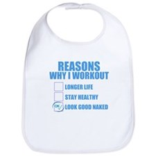 REASONS WHY I WORKOUT TO LOOK GOOD NAKED Bib