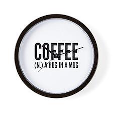 Coffee (N.) A Hug In A Mug Wall Clock