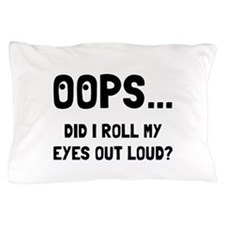 Eye Roll Pillow Case