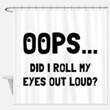Eye Roll Shower Curtain