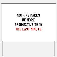 Last Minute Yard Sign