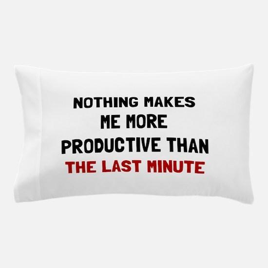 Last Minute Pillow Case