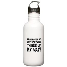 Screwing Up My Way Water Bottle