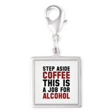 Step Aside Coffee This Is A Job For Alcohol Silver
