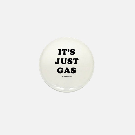 It's just gas / Baby Humor Mini Button (10 pack)