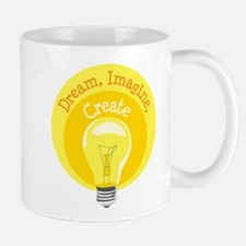 Dream, Imagine, Create Mugs