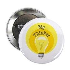 "Big Thinker 2.25"" Button"