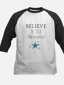 Believe in Your Dreams Baseball Jersey