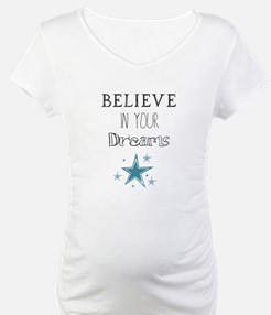 Believe in Your Dreams Shirt