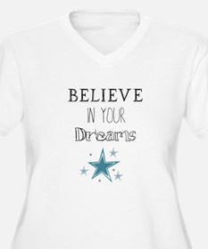 Believe in Your Dreams Plus Size T-Shirt