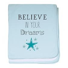 Believe in Your Dreams baby blanket
