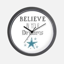 Believe In Your Dreams Wall Clock