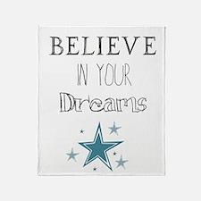 Believe In Your Dreams Throw Blanket