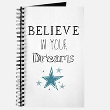 Believe In Your Dreams Journal