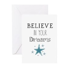 Believe In Your Dreams Greeting Cards