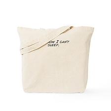Cant sleep Tote Bag