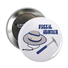 "FOSSIL HUNTER 2.25"" Button"