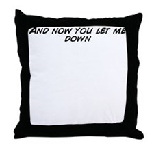 Funny Let down Throw Pillow