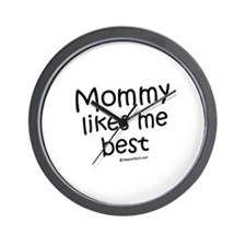 Mommy likes me best / Kids Humor Wall Clock