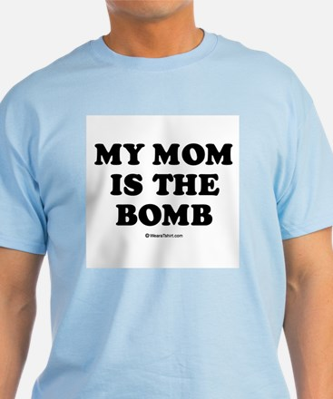 My mom is the bomb / Kids Humor T-Shirt