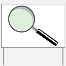 Magnifying Glass Yard Sign
